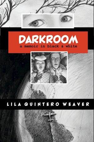 Darkroom af Lila Quintero Weaver