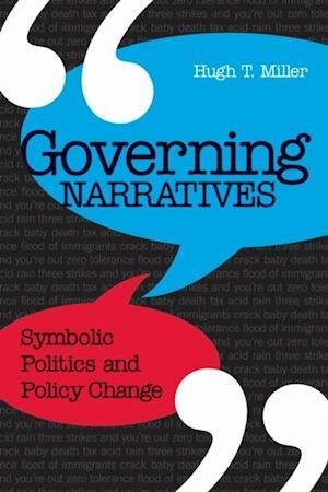 Governing Narratives af Hugh T. Miller