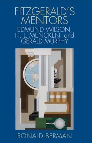 Fitzgerald's Mentors af Ronald Berman