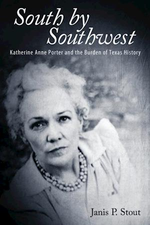South by Southwest af Janis P. Stout