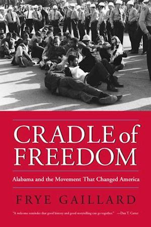 Cradle of Freedom af Frye Gaillard