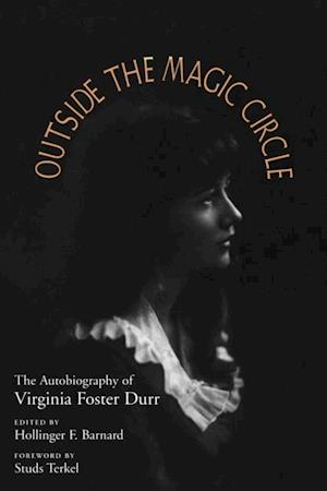 Outside the Magic Circle af Virginia Foster Durr