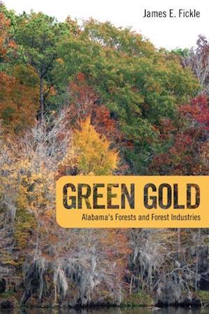 Green Gold af James E. Fickle