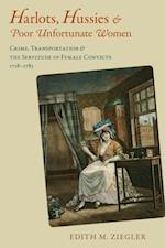 Harlots, Hussies, and Poor Unfortunate Women af Edith M. Ziegler