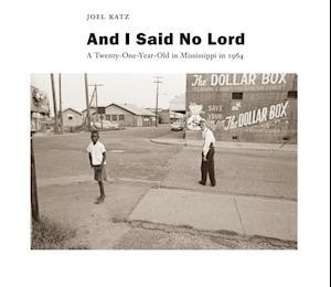 And I Said No Lord af Joel Katz