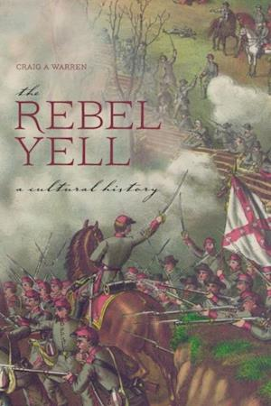 Rebel Yell af Craig A. Warren