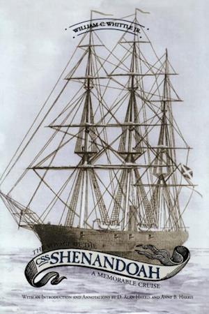 Voyage of the CSS Shenandoah af William C. Whittle