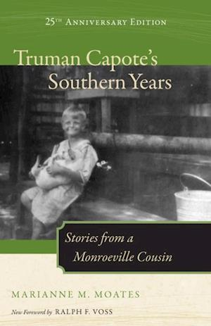 Truman Capote's Southern Years af Marianne M. Moates