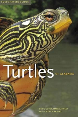 Turtles of Alabama af Craig Guyer, Mark A. Bailey, Robert H. Mount