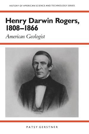 Henry Darwin Rogers, 1808-1866 af Patsy Gerstner