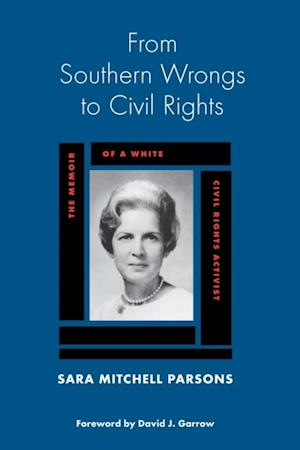 From Southern Wrongs to Civil Rights af Sara Mitchell Parsons