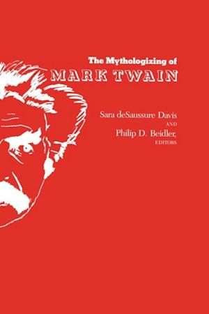 Mythologizing of Mark Twain