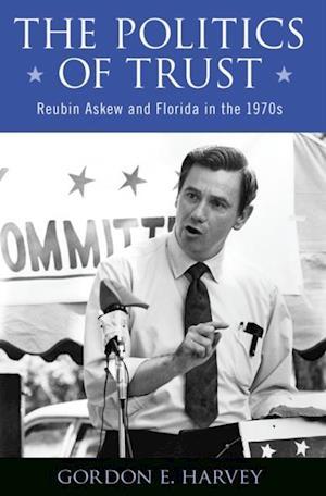 Politics of Trust af Gordon E. Harvey