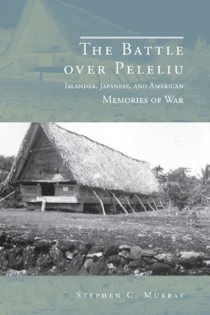 Battle over Peleliu af Stephen C. Murray