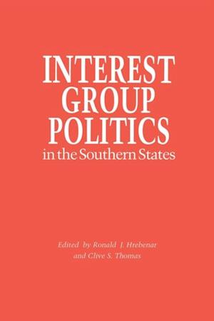 Interest Group Politics in the Southern States
