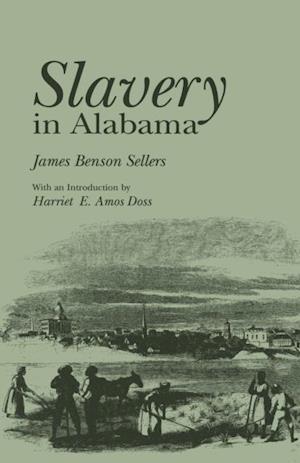 Slavery in Alabama af James Benson Sellers