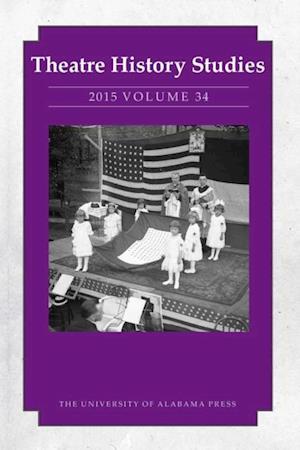 Theatre History Studies 2015, Vol. 34