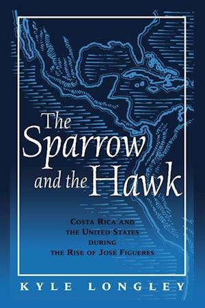 Sparrow and the Hawk af Kyle Longley