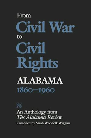 From Civil War to Civil Rights, Alabama 1860-1960 af Sarah Woolfolk Wiggins