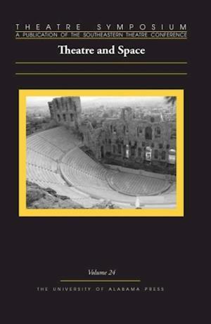 Theatre Symposium, Vol. 24