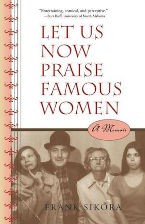 Let Us Now Praise Famous Women af Frank Sikora