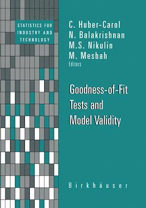 Goodness-of-fit Tests and Model Validity af C Huber Carol, M Mesbah, Mikhail Nikulin