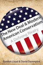 The New Deal and Modern American Conservatism af David Davenport, Gordon Lloyd