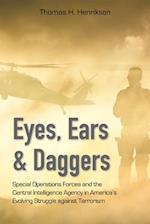 Eyes, Ears, and Daggers