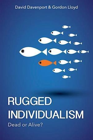 Bog, hardback Rugged Individualism af David Davenport, Gordon Lloyd