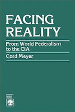 Facing Reality af Cord Meyer