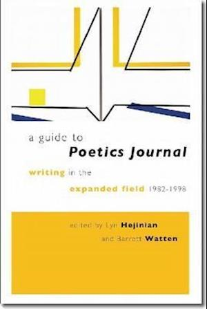 A Guide to Poetics Journal af Lyn Hejinian