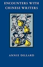 Encounters with Chinese Writers af Annie Dillard