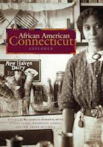 African American Connecticut Explored (Garnet Books)