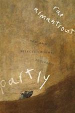 Partly (Wesleyan Poetry)