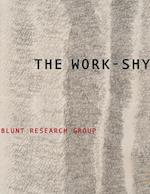 The Work-Shy (Wesleyan Poetry)