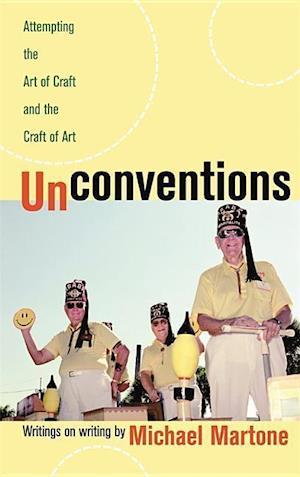 Unconventions af Michael Martone