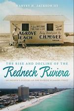 The Rise and Decline of the Redneck Riviera af Harvey H. Jackson