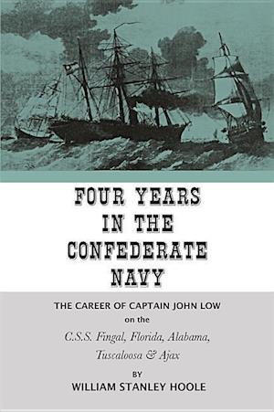 Four Years in the Confederate Navy af William Stanley Hoole