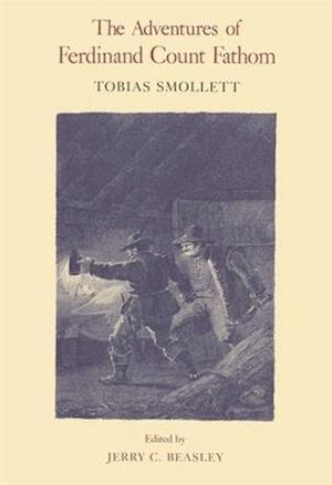 The Adventures of Ferdinand Count Fathom af Tobias George Smollett, T. Smollett