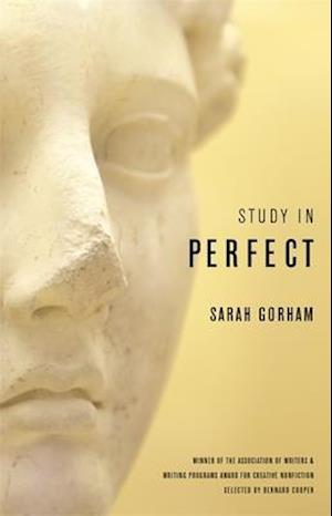 Study in Perfect af Sarah Gorham