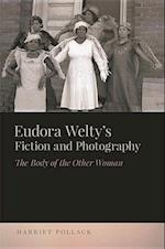 Eudora Welty's Fiction and Photography (The New Southern Studies)