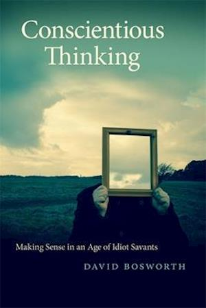 Conscientious Thinking af David Bosworth