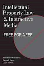 Intellectual Property Law and Interactive Media af Edward Lee Lamoureux