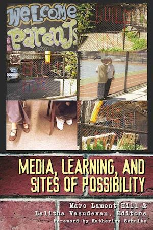Media, Learning, and Sites of Possibility af Marc Lamont Hill