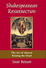 Shakespearean Resurrection af Sean Benson