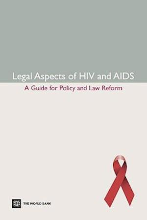 Legal Aspects of HIV/AIDS af Lance Gable, Lawrence O. Gostin, Katharina Gamharter