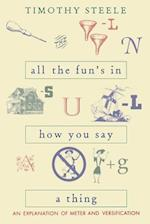 All the Fun's in How You Say a Thing af Timothy Steele