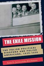 The Exile Mission af Anna D. Jaroszynska-Kirchmann