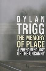 The Memory of Place af Dylan Trigg