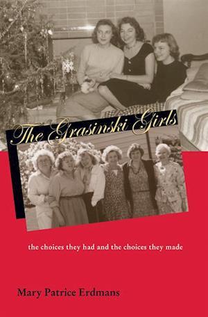 Grasinski Girls af Mary Patrice Erdmans